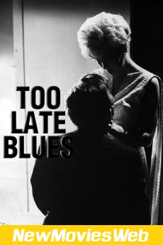 Too Late Blues-Poster new movies on dvd
