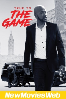 True to the Game-Poster new movies online