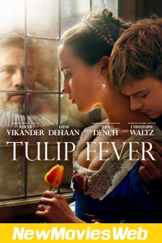 Tulip Fever-Poster best new movies on netflix