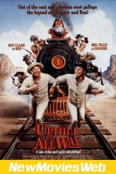 Uphill All the Way-Poster new movies to watch