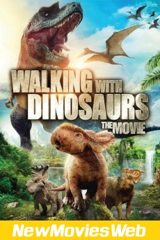 Walking with Dinosaurs 3D-Poster new movies out