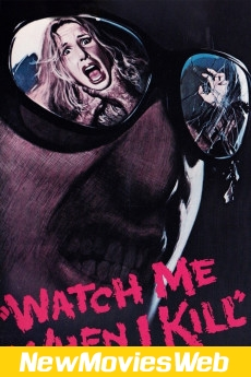 Watch Me When I Kill-Poster new movies out