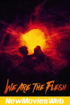 We Are the Flesh-Poster new movies to stream