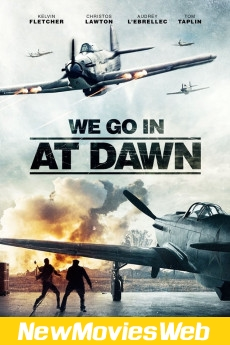 We Go in at Dawn-Poster new movies out