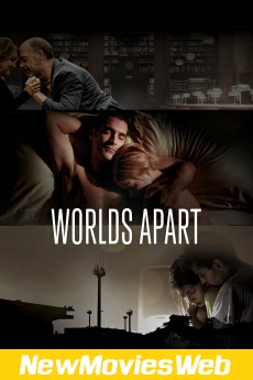 Worlds Apart-Poster good new movies