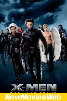 X-Men The Last Stand-Poster new hollywood movies