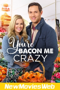 You're Bacon Me Crazy-Poster new movies to watch