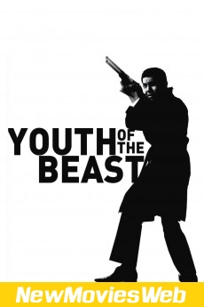 Youth of the Beast-Poster new hollywood movies